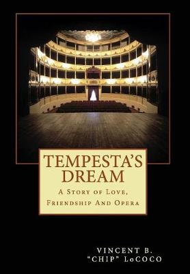 Tempesta's Dream: A Story of Love, Friendship and Opera (Hardback)