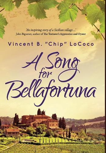 A Song for Bellafortuna: An Inspirational Italian Historical Fiction Novel (Hardback)
