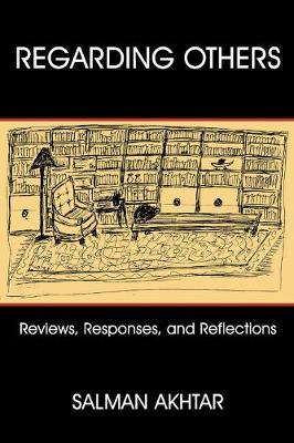 Regarding Others: Reviews, Responses, and Reflections (Paperback)