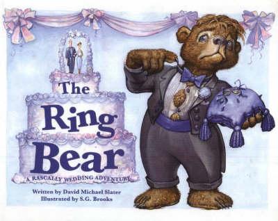 The Ring Bear: A Rascally Wedding Adventure (Hardback)