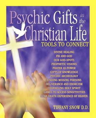 Psychic Gifts in the Christian Life (Paperback)