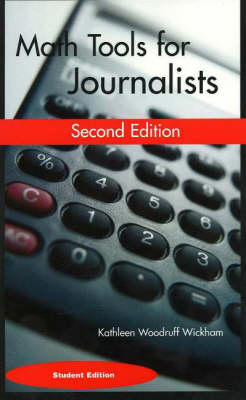 Math Tools for Journalists: Student Version (Paperback)