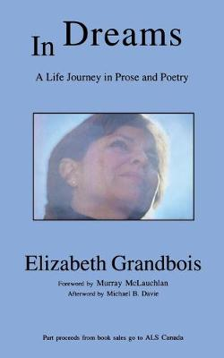 In Dreams: A Life Journey in Prose and Poetry (Paperback)