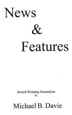 News & Features: Volume 1 (Paperback)