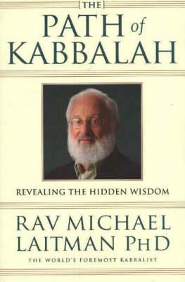 Path of Kabbalah: Revealing the Hidden Wisdom (Paperback)