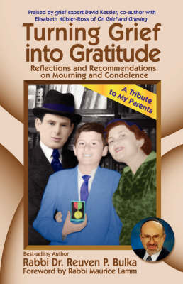 Turning Grief into Gratitude (Paperback)