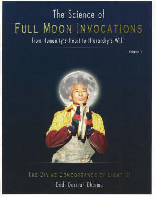 Science of Full Moon Ivocations (Paperback)