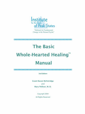 The Basic Whole-Hearted Healing Manual (Paperback)