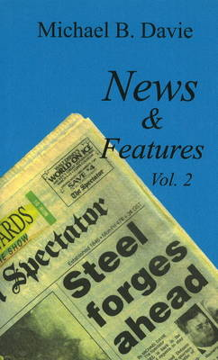 News & Features: Volume 2 (Paperback)