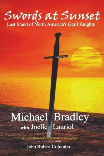 Swords at Sunset: Last Stand of North America's Grail Knights (Paperback)