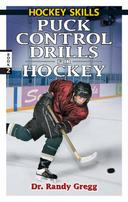 Puck Control Drills for Hockey (Paperback)