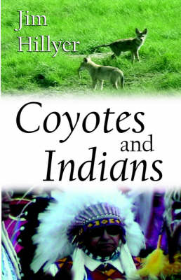 Coyotes and Indians (Paperback)