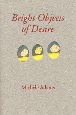 Bright Object of Desire (Paperback)