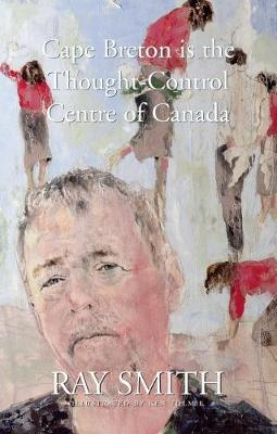 Cape Breton is the Thought-Control Centre of Canada (Paperback)