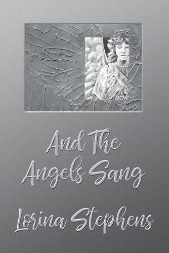 And the Angels Sang (Paperback)
