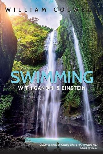Swimming with Gandhi and Einstein (Paperback)