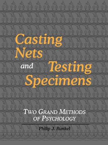 Casting Nets and Testing Specimens: Two Grand Methods of Psychology (Paperback)