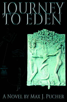 Journey to Eden (Paperback)