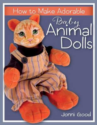 How to Make Adorable Baby Animal Dolls (Paperback)