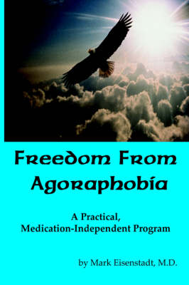 Freedom From Agoraphobia (Paperback)