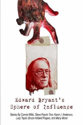Edward Bryant's Sphere of Influence (Paperback)