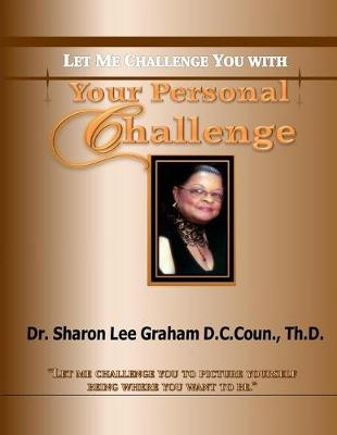 Your Personal Challenge: Let Me Challenge You with (Paperback)