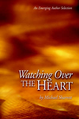 Watching Over the Heart (Paperback)