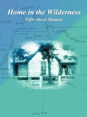 Home in the Wilderness (Paperback)