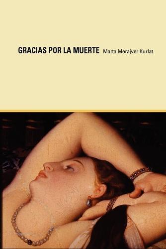 Gracias Por La Muerte (Paperback)