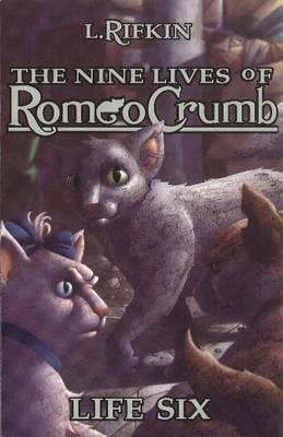 Nine Lives of Romeo Crumb: Life 6 (Paperback)