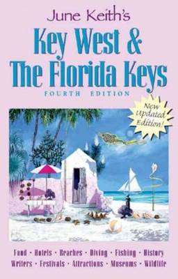 June Keith's Key West and the Florida Keys (Paperback)