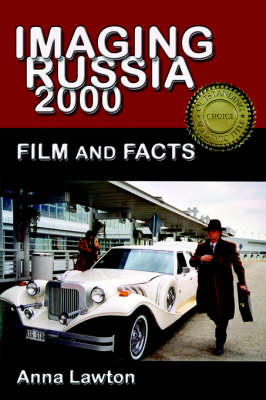 Imaging Russia 2000: Film and Facts (Hardback)