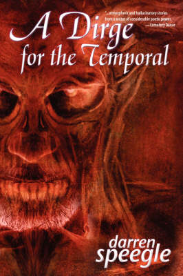A Dirge for the Temporal (Paperback)
