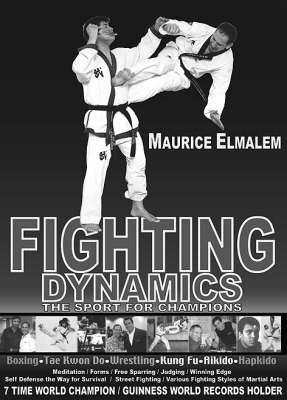 Fighting Dynamics: The Sport for Shampions (Hardback)