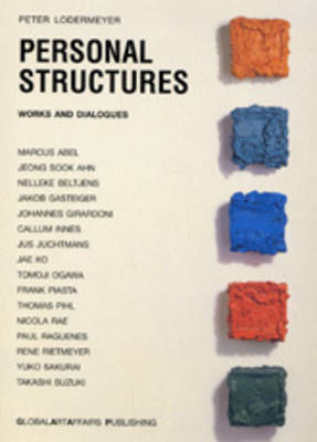 Personal Structures Works and Dialogues (Hardback)
