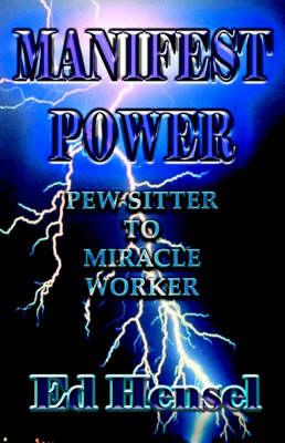 Manifest Power (Paperback)