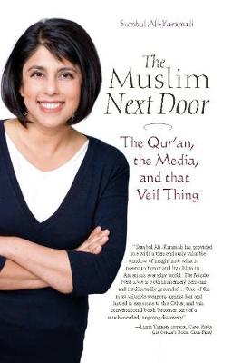 The Muslim Next Door: The Qur'an, the Media, and That Veil Thing (Paperback)