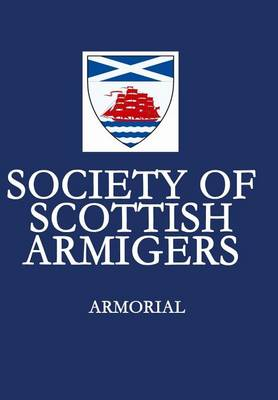 Armorial: Society of Scottish Armigers (Hardback)