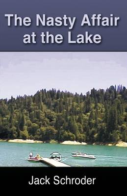 The Nasty Affair at the Lake (Paperback)