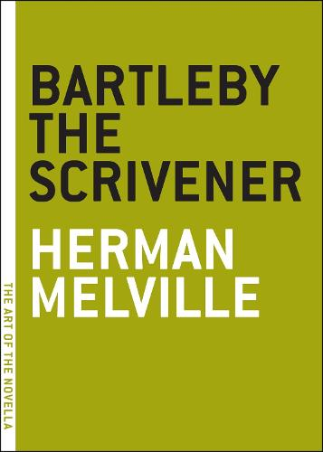 Bartleby The Scrivener - Art of the Novel (Paperback)