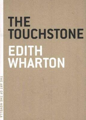 The Touchstone - Art of the Novel (Paperback)