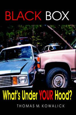 Black Box: What's Under Your Hood? (Hardback)