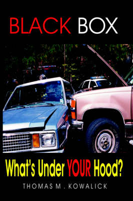 Black Box: What's Under Your Hood? (Paperback)