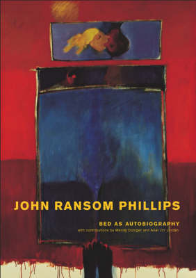 Bed as Autobiography: A Visual Exploration of John Ransom Phillips (Hardback)