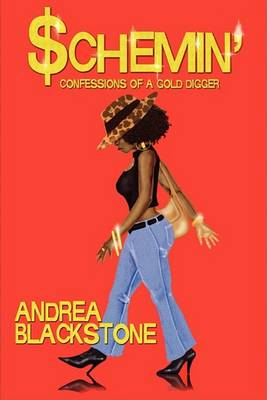 Schemin' Confessions of a Gold Digger (Paperback)