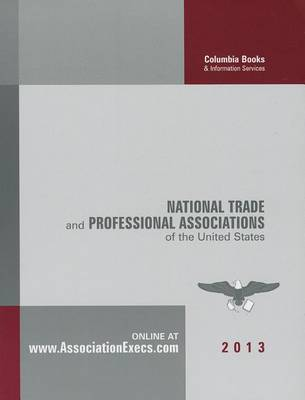 National Trade and Professional Associations of the United States (Paperback)