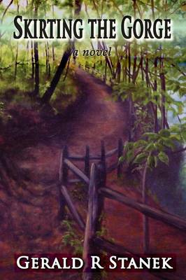 Skirting the Gorge - A Novel (Paperback)