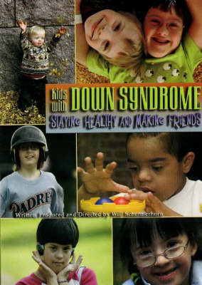 Kids with Down Syndrome Staying Healthy and Making Friends (DVD)