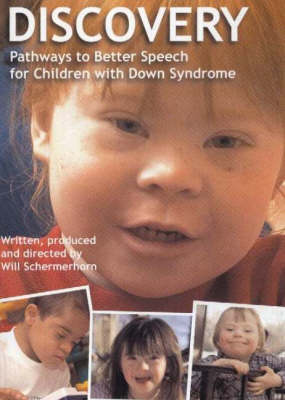 Discovery: Pathways to Better Speech for Children with Down Syndrome (DVD)