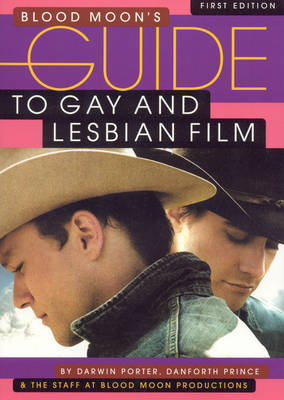 Blood Moon's Guide To Gay And Lesbian Film (Paperback)